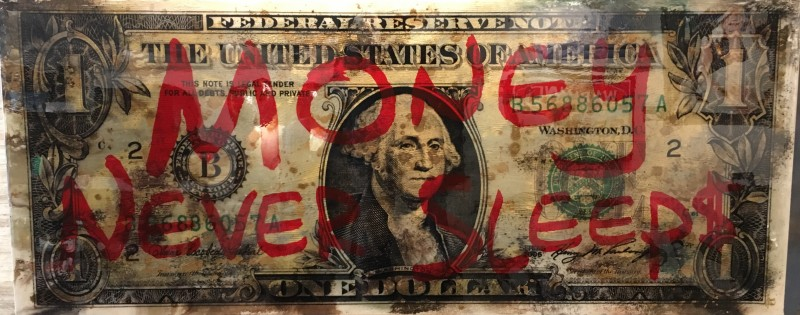 'Money never sleep$' door James Chiew - Tres Art Kunstgalerie